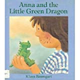 Anna and the Little Green Dragon (A Public Television Storytime Book)
