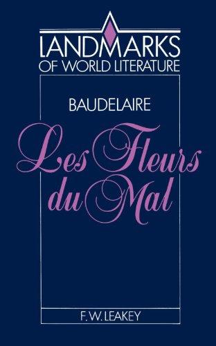 Baudelaire: Les Fleurs du mal Paperback (Landmarks of World Literature)