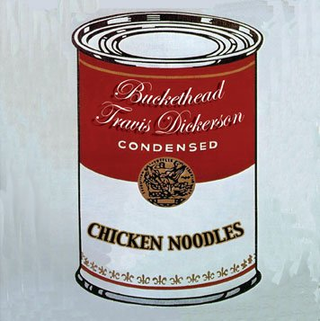 CHICKEN NOODLES by Buckethead