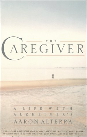 The Caregiver: A Life With Alzheimer's