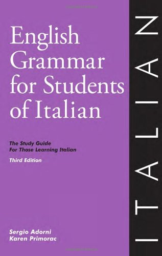 English Grammar for Students of Italian: The Study Guide...