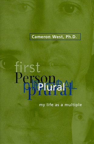 First Person Plural by Dr. Cameron West