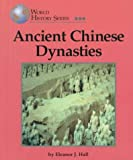 img - for Ancient Chinese Dynasties (World History Series) book / textbook / text book