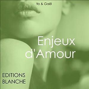 Enjeux d'amour   Livre audio