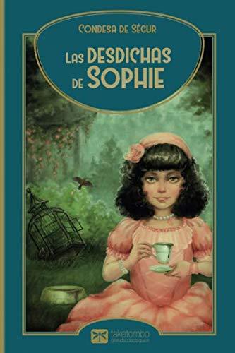 Las desdichas de Sophie  [Ségur de, Condesa] (Tapa Blanda)