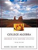 College Algebra Enhanced with Graphing U...