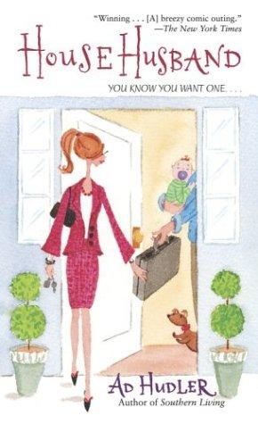 Househusband, AD HUDLER