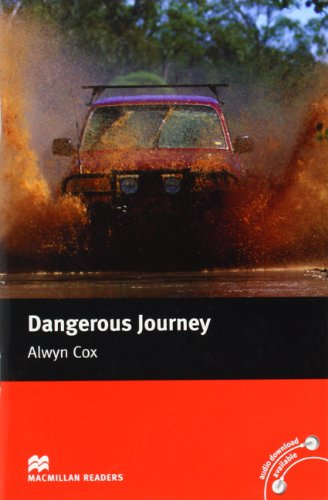 Dangerous Journey: Beginner (Macmillan Readers)