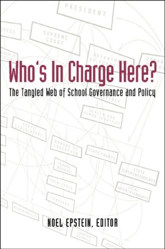 Who's in Charge Here?: The Tangled Web of School...
