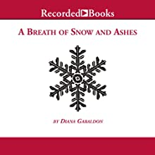 A Breath of Snow and Ashes (       UNABRIDGED) by Diana Gabaldon Narrated by Davina Porter
