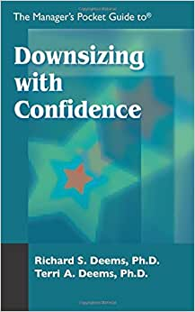 The Manager's Pocket Guide To Downsizing With Confidence (Manager's Pocket Guide Series)
