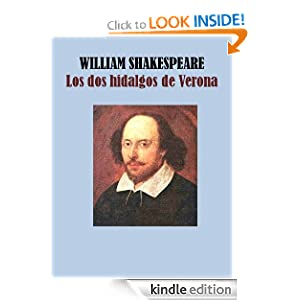LOS DOS HIDALGOS DE VERONA (Spanish Edition) WILLIAM SHAKESPEARE