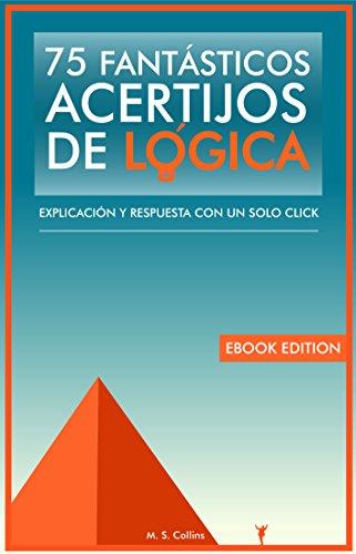 75-fantasticos-acertijos-de-logica-explicacion-y-respuesta-con-un-solo-click