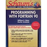 img - for Schaum's Outline of Theory and Problems of Programming With Fortran 90 (Schaum's Outlines) book / textbook / text book
