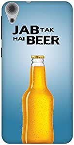 The Racoon Grip Jab tak hai beer hard plastic printed back case / cover for HTC Desire 820