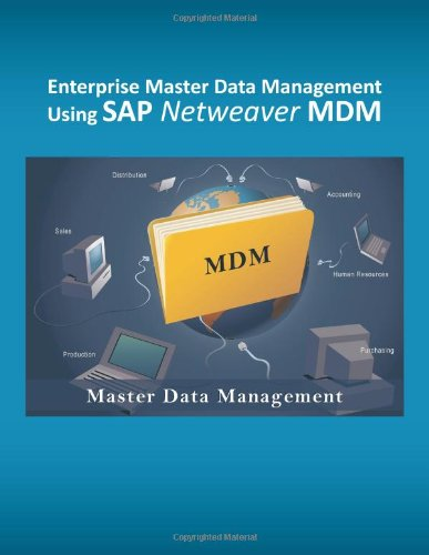 Enterprise Master Data Management using SAP Netweaver MDM (Sap Master Data Management compare prices)