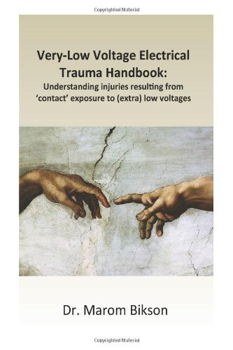 Very-Low Voltage Electrical Trauma Handbook: Understanding Injuries Resulting From Contact Exposure