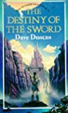 The Destiny of the Sword (The Seventh Sword) (0099656604) by Duncan, Dave