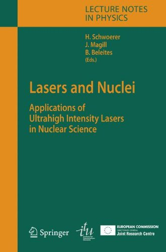 Lasers and Nuclei: Applications of Ultrahigh Intensity Lasers in Nuclear Science (Lecture Notes in Physics)