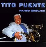 echange, troc Tito Puente - Mambo Birdland