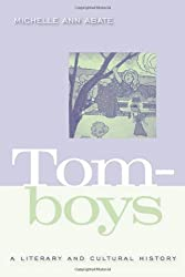Tomboys: A Literary and Cultural History