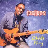 Cornell Dupree Child's Play