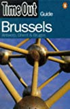 Time Out Brussels 1: Antwerp, Ghent, and Bruges (1997) (0140259716) by Time Out