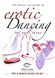 echange, troc Better Sex Guide To: Erotic Dancing for Your Lover [Import USA Zone 1]
