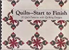 Quilts Start To Finish 20 Quilt Patterns…