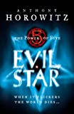 Anthony Horowitz Evil Star (Power of Five)