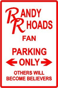 RANDY RHOADS PARKING ONLY ozzy street sign