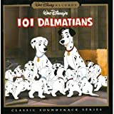 Walt Disney's 101 Dalmatians ~ Classic Soundtrack Series