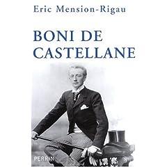 Boni de Castellane - Eric Mension-Rigau