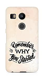 AMEZ remember why you started Back Cover For LG Nexus 5x