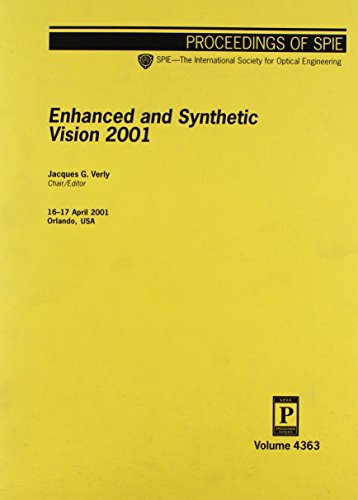 Enhanced and Synthetic Vision 2001 (Proceedings of SPIE)