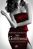 The Girlfriend: Pouvoirs d'attraction, T2