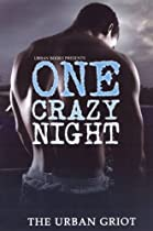 One Crazy Night One Crazy Night
