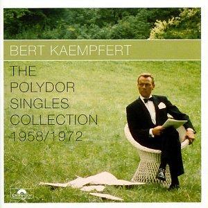 Bert Kaempfert - The Polydor Singles Collection - Zortam Music