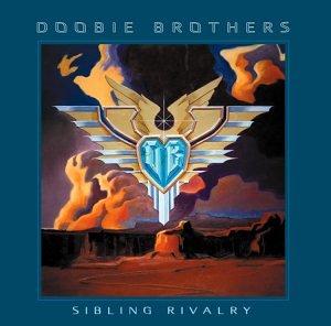 DOOBIE BROTHERS - Sibling Rivalry - Amazon.com Music