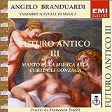 Futuro Antico 3 by Angelo Branduardi (2002-06-04)