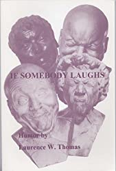 If Somebody Laughs / It Must Be Funny