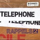 echange, troc Téléphone - Rappels /Vol.2