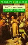 Quentin Durward (Oxford World's Classics) (0192826581) by Scott, Sir Walter