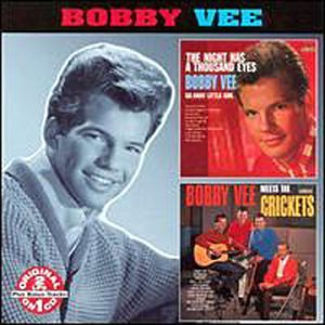 Bobby Vee - The Night Has a Thousand Eyes/Bobby Vee Meets the Crickets [Collectables] - Zortam Music