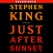 Just After Sunset: Stories | [Stephen King]