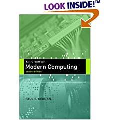 A History of Modern Computing by Paul Ceruzzi