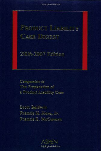 Product Liability Case Digest 2006-2007 Edition