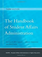 The Handbook of Student Affairs Administration Sponsored by McClellan