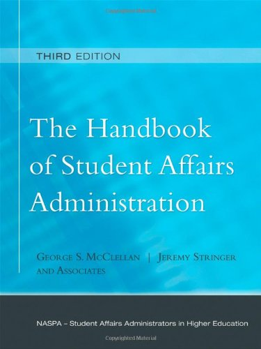 The Handbook of Student Affairs Administration:...