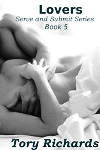 Tory Richards - Lovers (Serve and Submit Book 5)